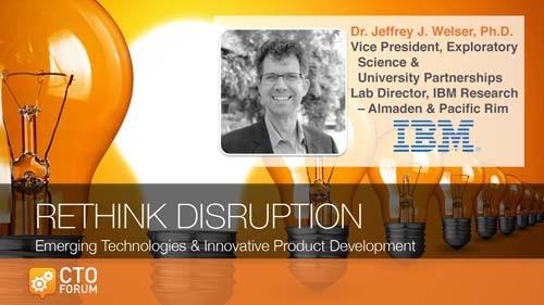 Keynote Presentation: IBM Dr. Jeffrey J. Welser at 2020 RETHINK DISRUPTION